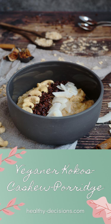 Veganer Kokos-Cashew-Porridge Pin